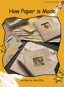 Red Rocket Fluency Level 4 Non Fiction A (Level 21): How Paper is Made