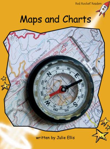 Red Rocket Fluency Level 4 Non Fiction A (Level 21): Maps and Charts