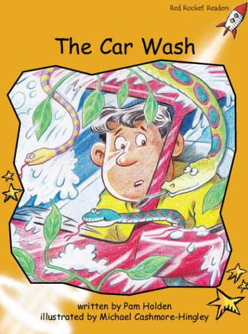 Red Rocket Fluency Level 4 Fiction B (Level 21): The Car Wash