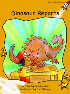 Red Rocket Fluency Level 4 Fiction B (Level 22): Dinosaur Reports