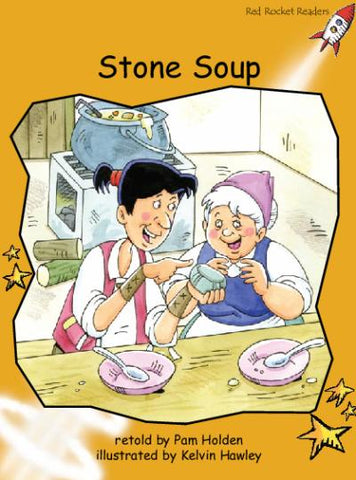Red Rocket Fluency Level 4 Fiction A (Level 22): Stone Soup