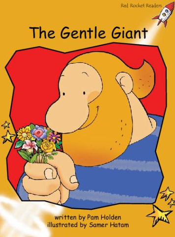 Red Rocket Fluency Level 4 Fiction A (Level 22): The Gentle Giant