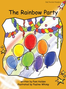 Red Rocket Fluency Level 4 Fiction A (Level 22): The Rainbow Party