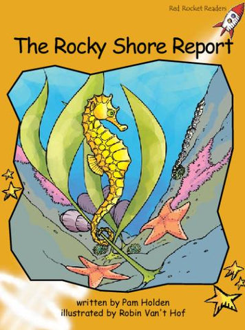 Red Rocket Fluency Level 4 Fiction B (Level 21): The Rocky Shore Report
