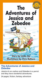 Sunshine Classics Level 23: The Adventures of Jessica and Zebedee