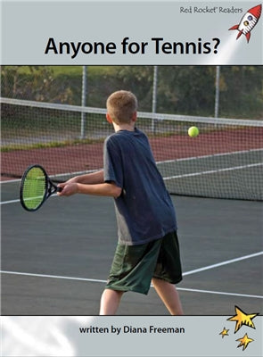 Red Rocket Advanced Fluency Level 1 Non Fiction A (Level 24): Anyone for Tennis?