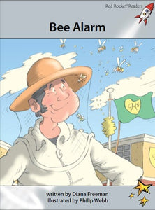 Red Rocket Advanced Fluency Level 1 Fiction A (Level 24): Bee Alarm!