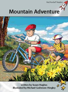 Red Rocket Advanced Fluency Level 1 Fiction A (Level 23): Mountain Adventure