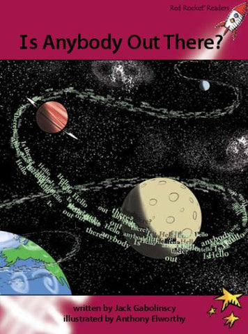 Red Rocket Advanced Fluency Level 3 Fiction A (Level 28): Is Anybody Out There?