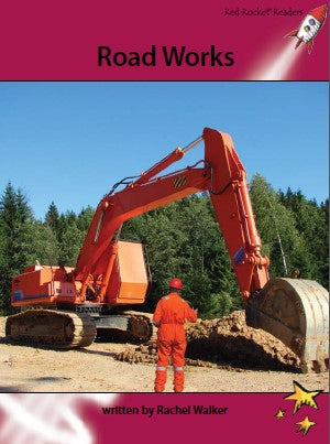 Red Rocket Advanced Fluency Level 3 Non Fiction A (Level 27): Road Works