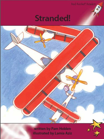 Red Rocket Advanced Fluency Level 3 Fiction A (Level 27): Stranded!