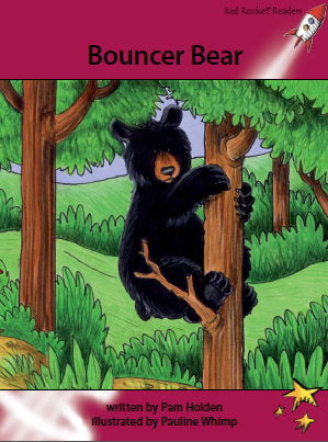 Red Rocket Advanced Fluency Level 3 Fiction A (Level 28): Bouncer Bear