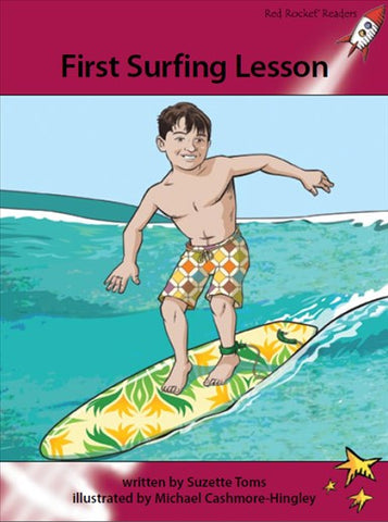 Red Rocket Advanced Fluency Level 3 Fiction A (Level 28): First Surfing Lesson