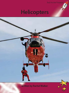 Red Rocket Advanced Fluency Level 3 Non Fiction A (Level 28): Helicopters