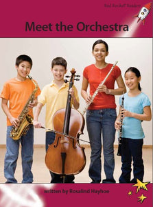 Red Rocket Advanced Fluency Level 3 Non Fiction A (Level 28): Meet the Orchestra