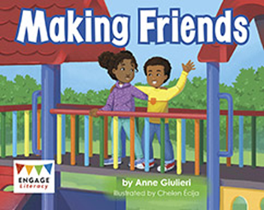 Engage Literacy L2: Making Friends