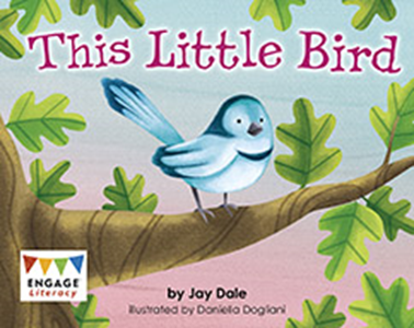 Engage Literacy L2: This Little Bird