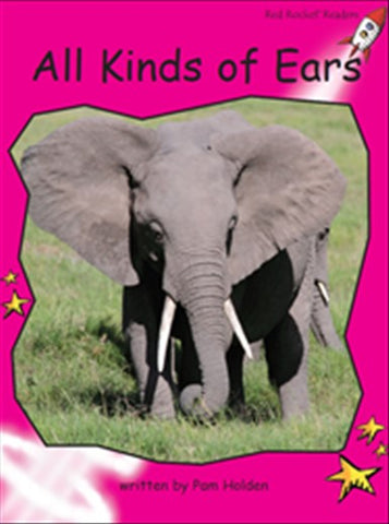 Red Rocket Emergent Non Fiction C (Level 2): All Kinds of Ears