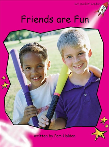 Red Rocket Emergent Non Fiction B (Level 2): Friends are Fun