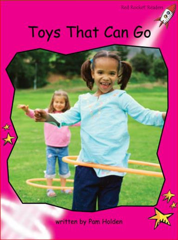 Red Rocket Emergent Non Fiction B (Level 2): Toys That Can Go