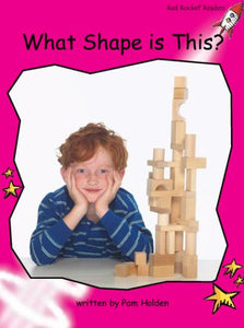 Red Rocket Emergent Non Fiction B (Level 2): What Shape is This?