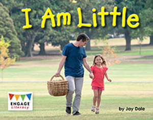 Engage Literacy L3: I Am Little