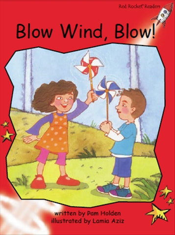 Red Rocket Early Level 1 Fiction C (Level 3): Blow Wind, Blow!