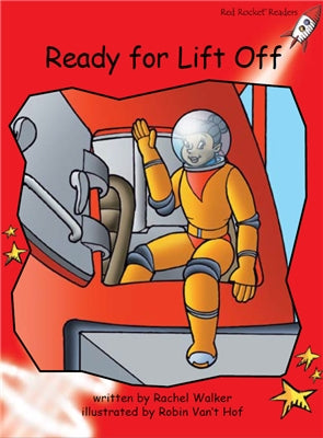Red Rocket Early Level 1 Fiction B (Level 3): Ready for Lift Off