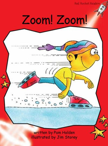 Red Rocket Early Level 1 Fiction B (Level 3): Zoom! Zoom!