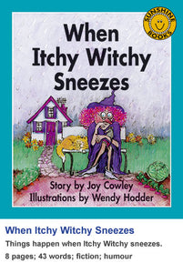 Sunshine Classics Level 4: When Itchy Witchy Sneezes
