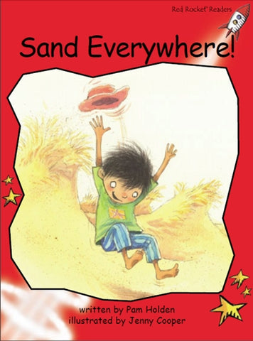 Red Rocket Early Level 1 Fiction C (Level 4): Sand Everywhere!