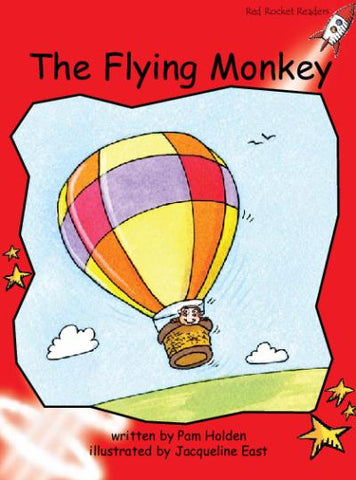 Red Rocket Early Level 1 Fiction A (Level 4): The Flying Monkey