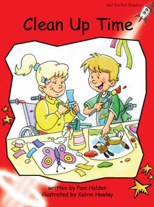 Red Rocket Early Level 1 Fiction B (Level 5): Clean Up Time