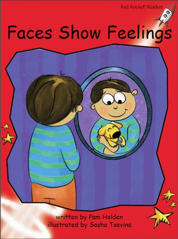 Red Rocket Early Level 1 Fiction C (Level 5): Faces Show Feelings