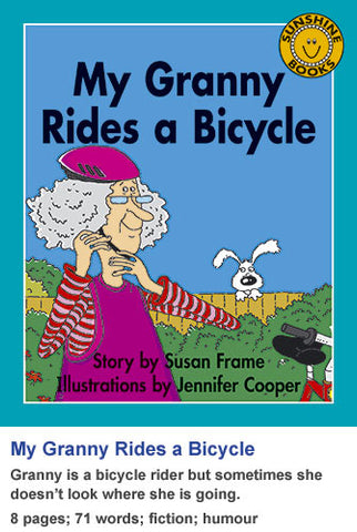 Sunshine Classics Level 6: My Granny Rides a Bicycle