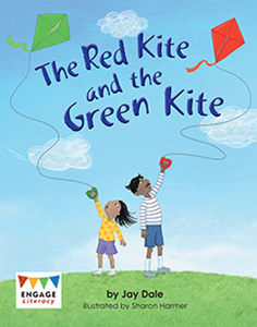 Engage Literacy L6: The Red Kite and the Green Kite