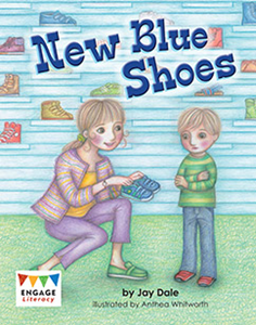 Engage Literacy L7: New Blue Shoes