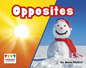 Engage Literacy L7: Opposites
