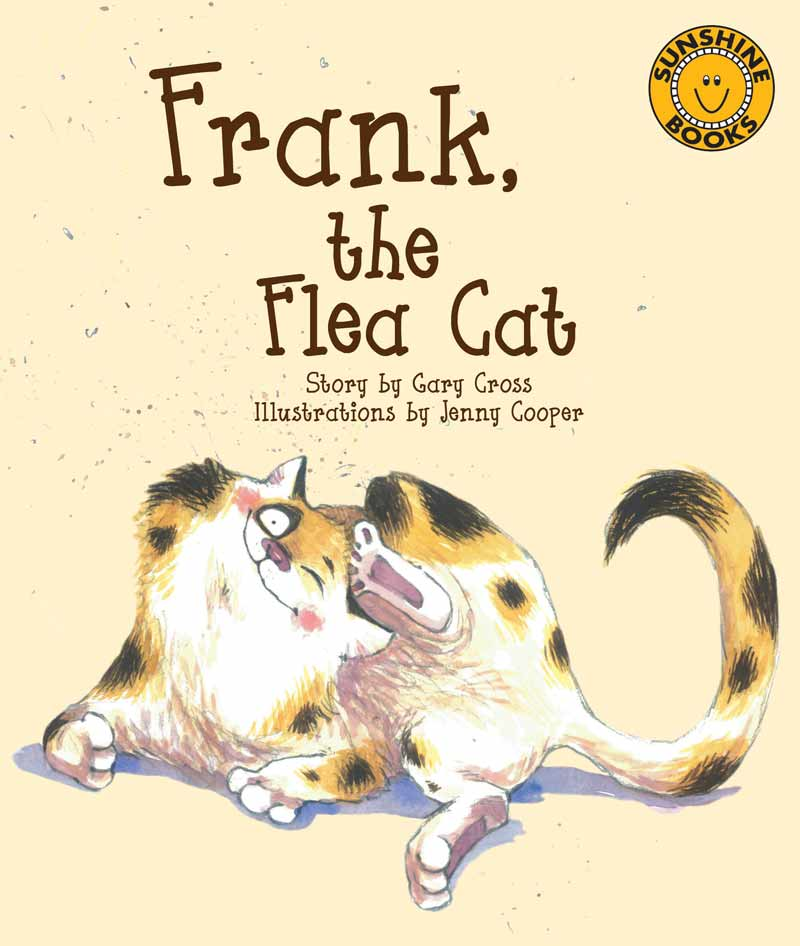 Sunshine Starters Level 8: Frank, the Flea Cat