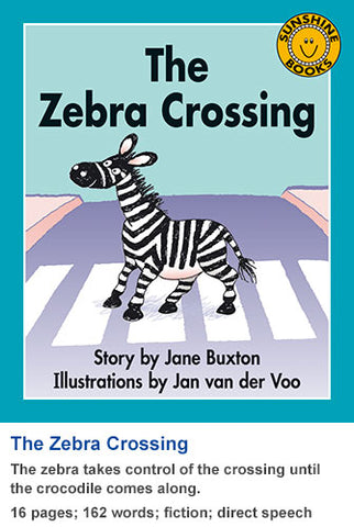 Sunshine Classics Level 8: The Zebra Crossing