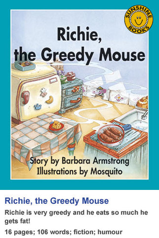 Sunshine Classics Level 9: Richie, the Greedy Mouse