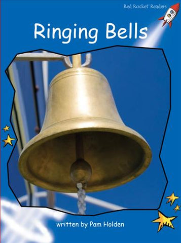 Red Rocket Early Level 3 Non Fiction C (Level 9): Ringing Bells