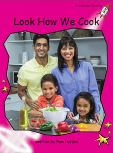 Red Rocket Emergent Non Fiction B (Level 2): Look How We Cook