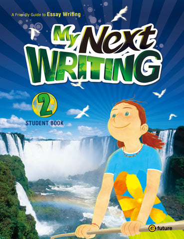 My Next Writing: 2 Student Book