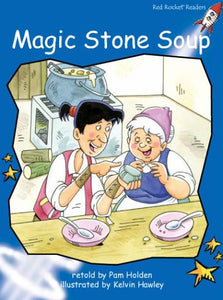 Red Rocket Readers Big Book: Magic Stone Soup