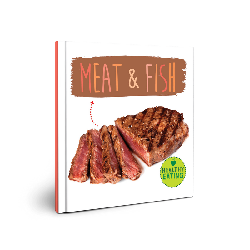 Healthy Eating: Meat and Fish