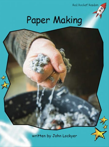 Red Rocket Fluency Level 2 Non Fiction C (Level 17): Paper Making