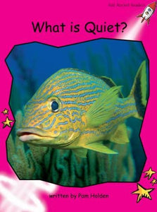 Red Rocket Emergent Non Fiction A (Level 1): What is Quiet?