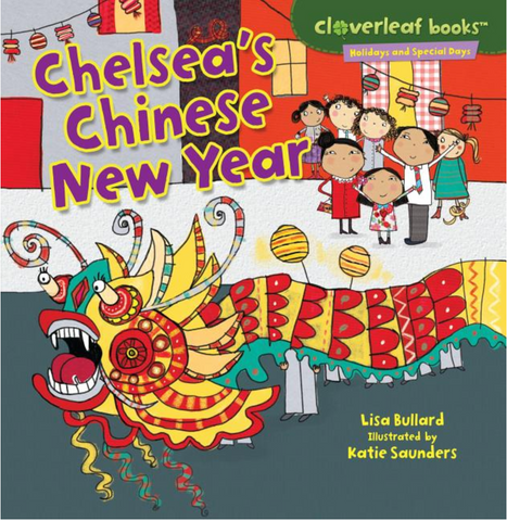 Holidays & Special Days: Chelsea's Chinese New Year