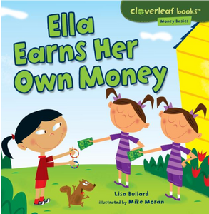Money Basics: Ella Earns Her Own Money